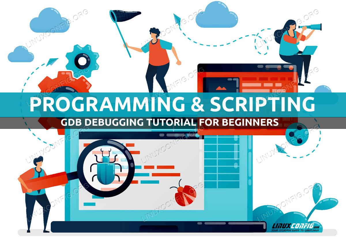GDB debugging tutorial for beginners