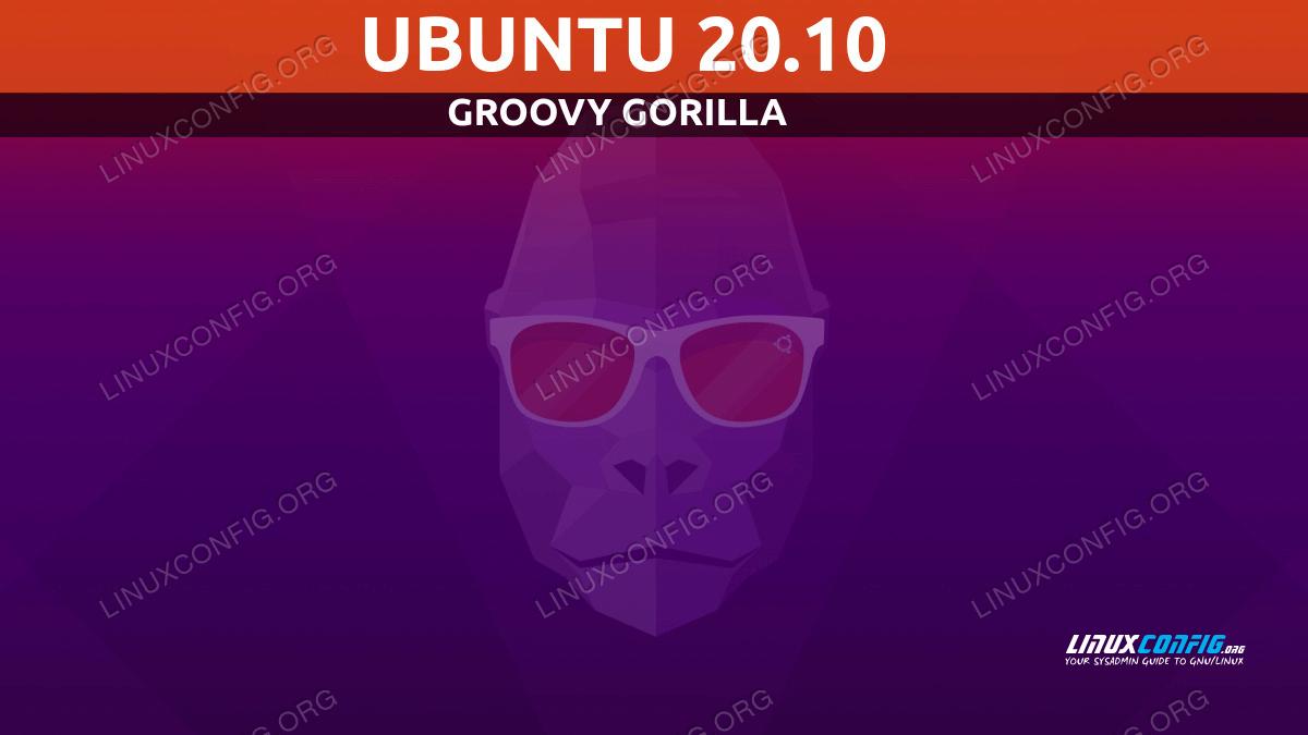 Ubuntu To 20.10 Groovy Gorilla