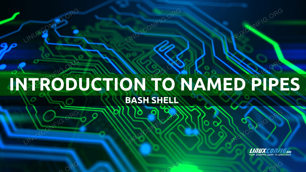 Introduction to named pipes on Bash shell