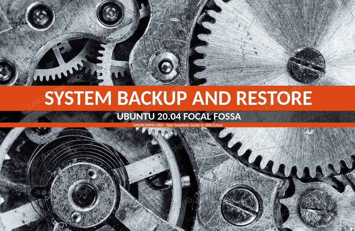 Ubuntu 20.04 System Backup and Restore