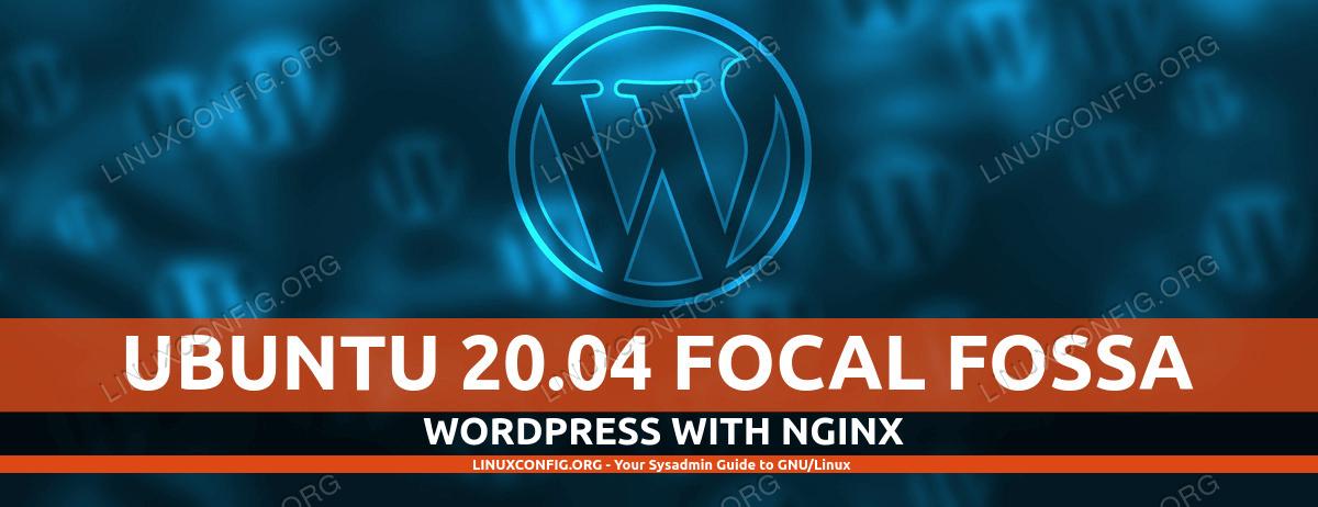 Running a WordPress website on Ubuntu 20.04 with Nginx