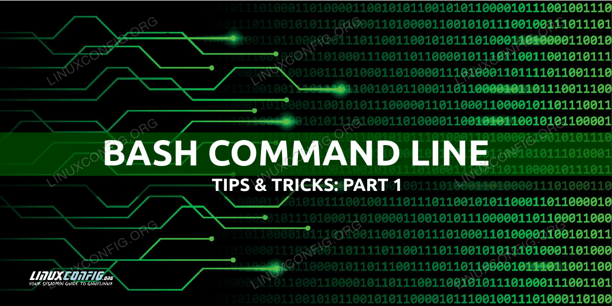 Useful Bash command line tips and tricks examples - Part 1