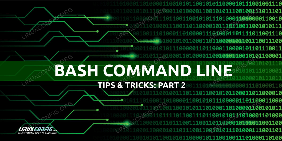 Useful Bash command line tips and tricks examples - Part 2