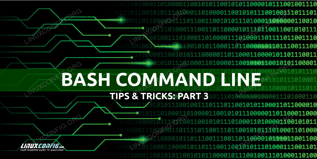 Useful Bash command line tips and tricks examples - Part 3