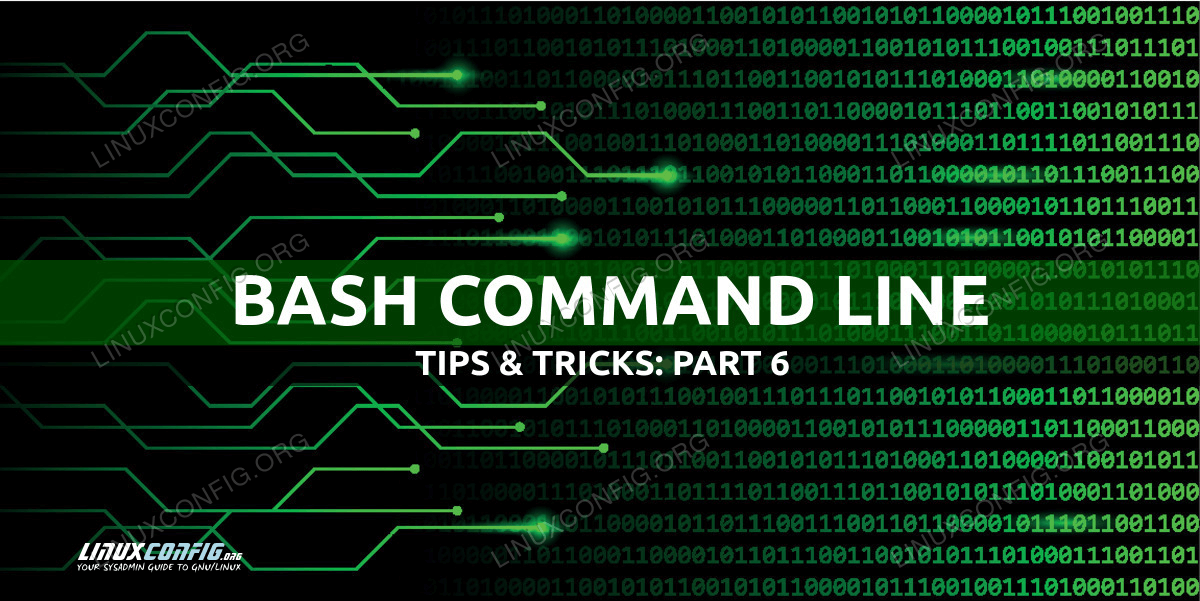 Useful Bash Command Line Tips and Tricks Examples - Part 6