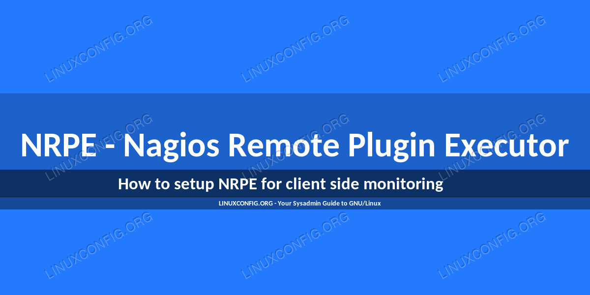 NRPE - Nagios Remote Plugin Executor