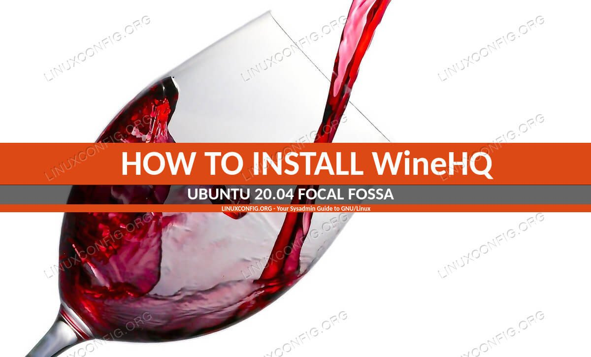 Install Wine on Ubuntu 20.04 Focal Fossa Linux