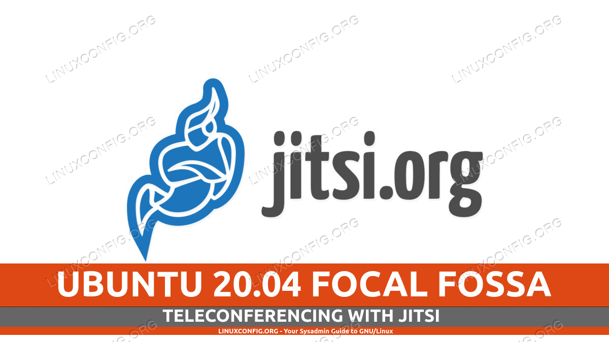 Easy teleconferencing with Jitsi on Ubuntu 20.04 Linux Desktop