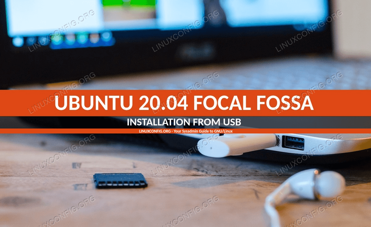 Install Ubuntu from USB - 20.04 Focal Fossa