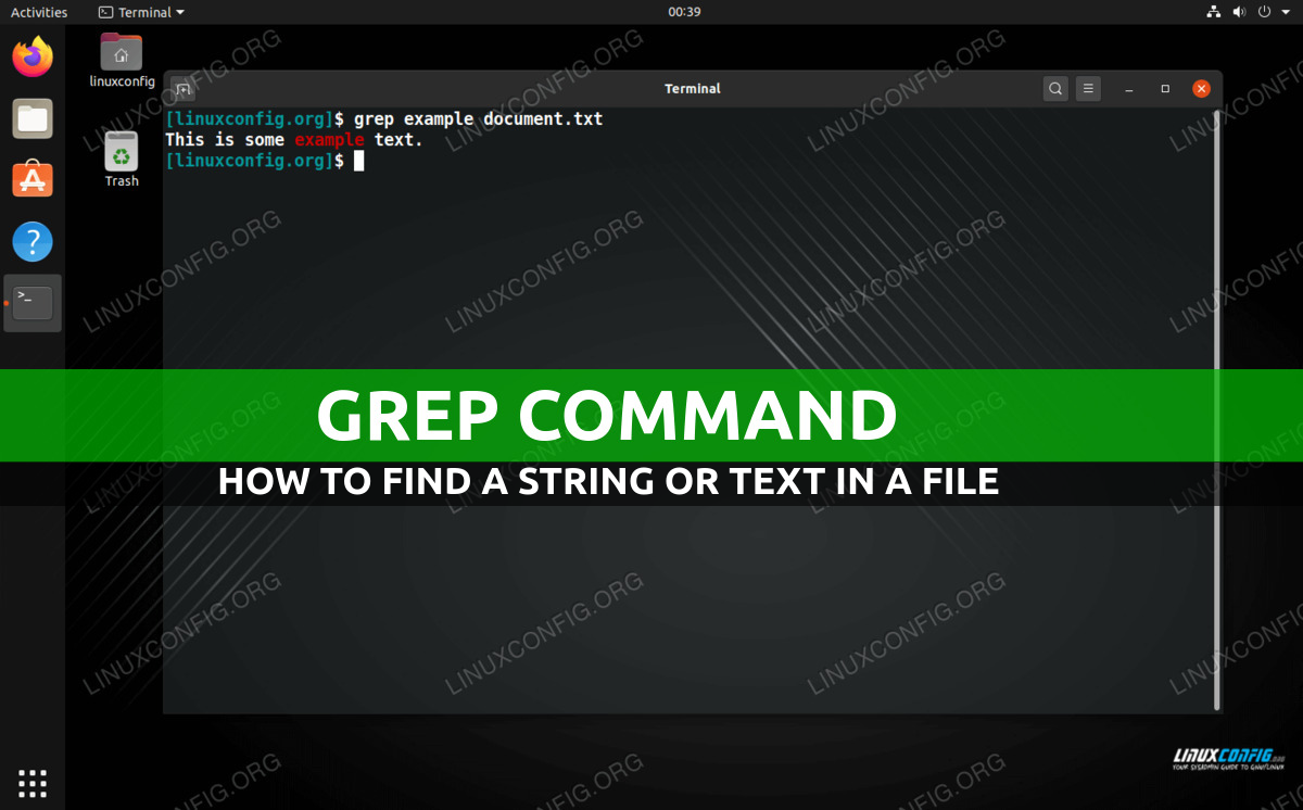 Finding a text string in a file on Linux