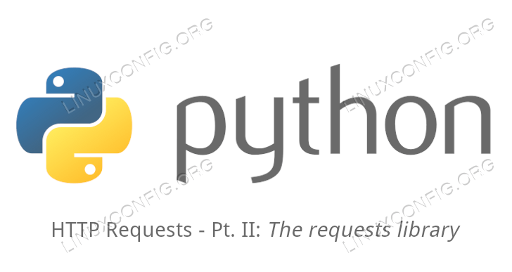How to perform HTTP requests with python - Part 2 - The request