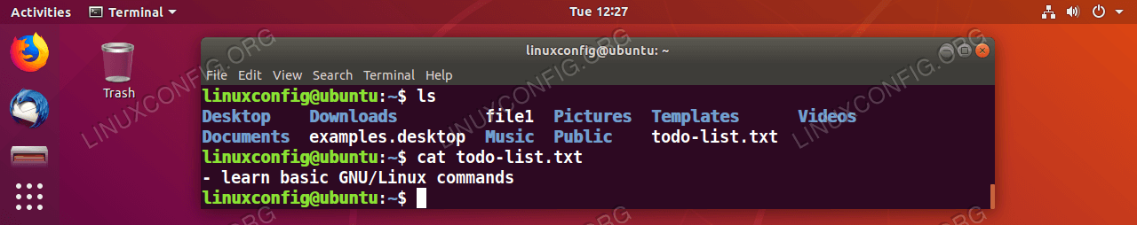 Use the cat command to display a content of any text file. Simply supply the name of the file as a parameter.