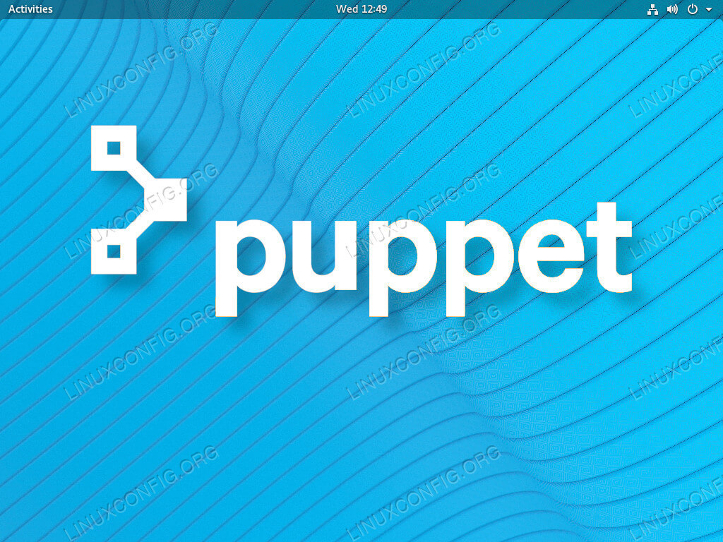 How to Install Puppet on RHEL 8 / CentOS 8 - LinuxConfig org