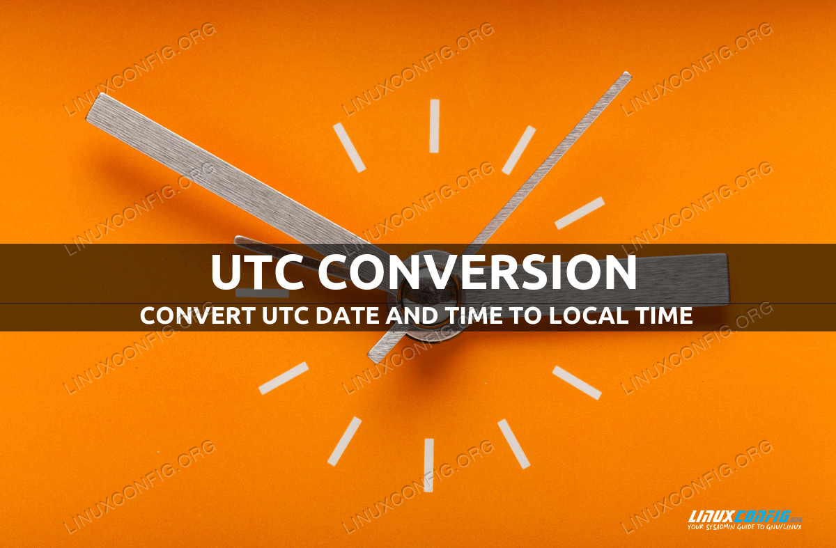 Convert utc date and time to local time in Linux