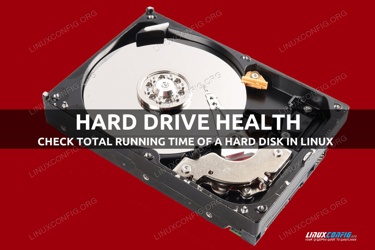 How to check total running time of a hard disk in Linux