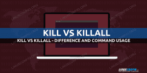 kill vs killall - difference and command usage