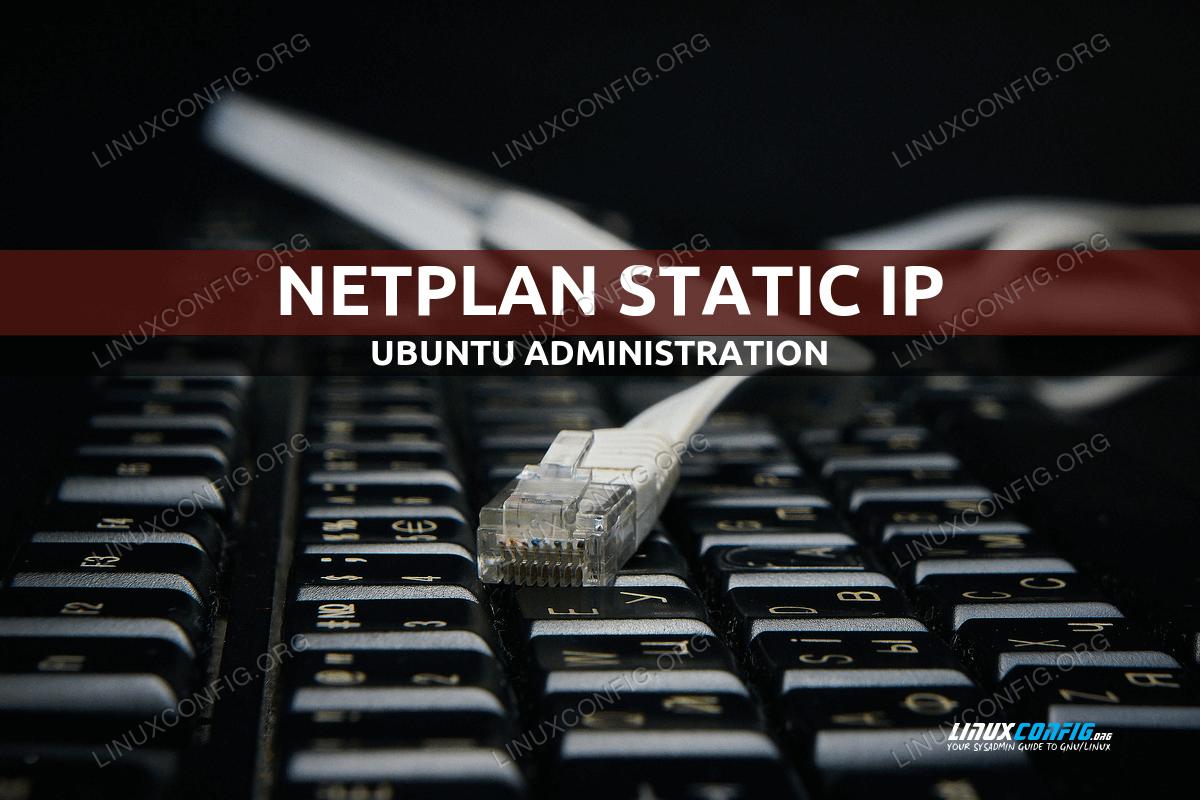 Netplan static ip on Ubuntu configuration