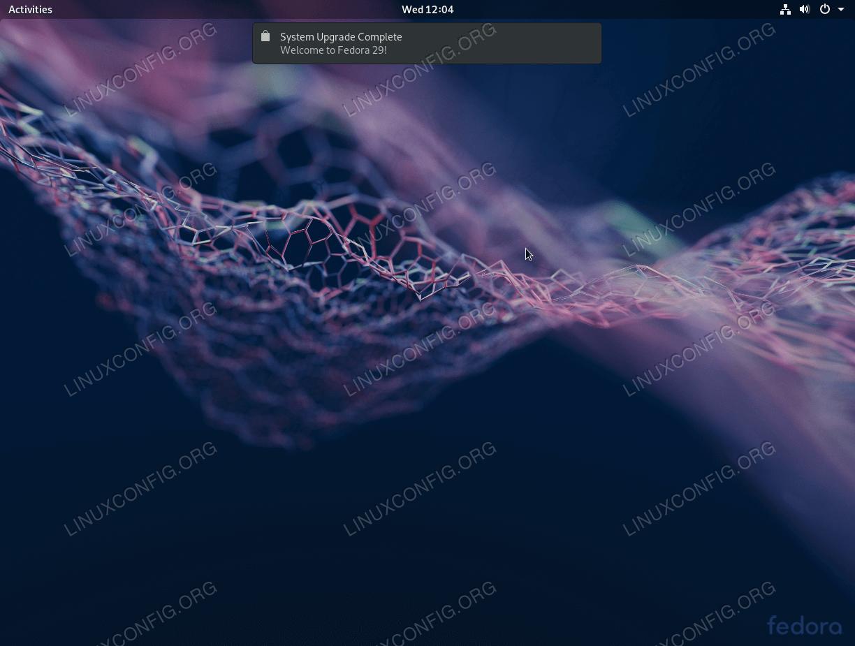Fully upgraded Fedora 28 to Fedora 29 Workstation