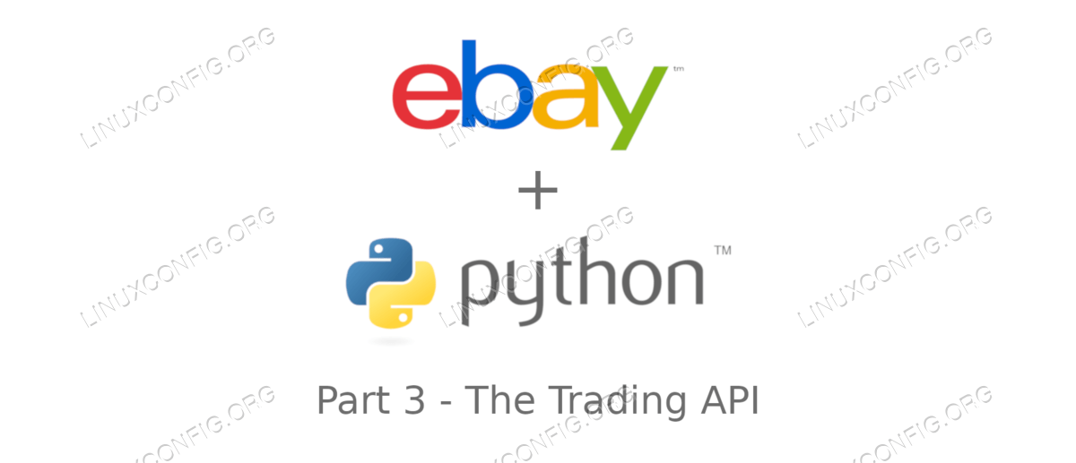 Introduction to Ebay API with python: The Trading API - Part 3