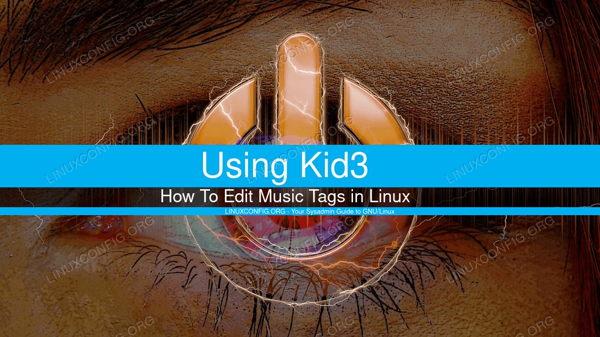 Edit Music Tags With Kid3