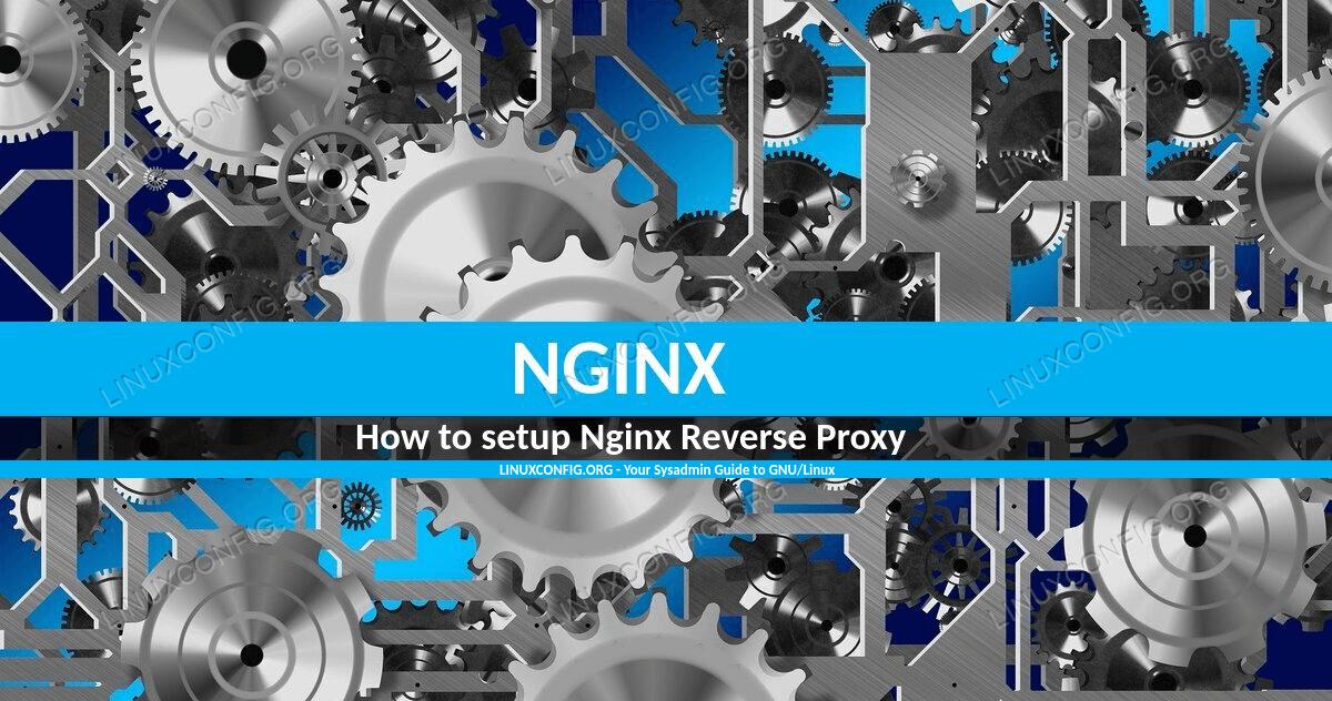 How to setup Nginx Reverse Proxy