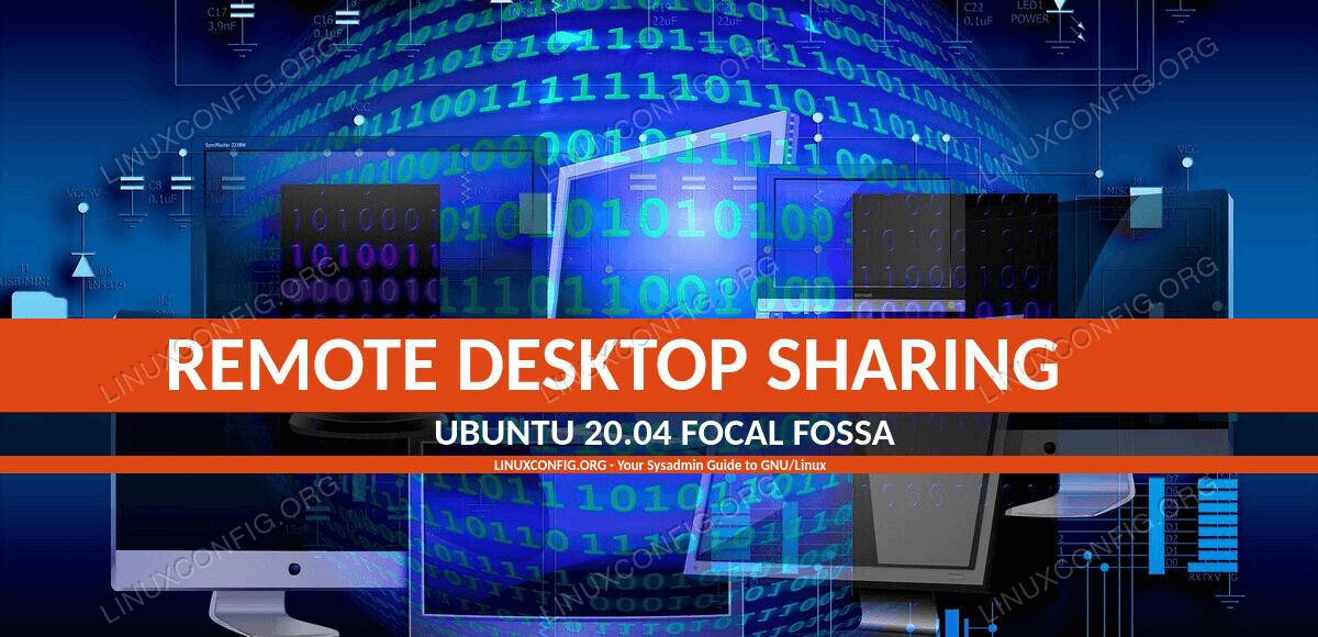 Remote desktop sharing on Ubuntu 20.04 Focal Fossa