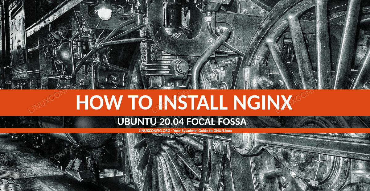 How to install NGINX on Ubuntu 20.04 Focal Fossa