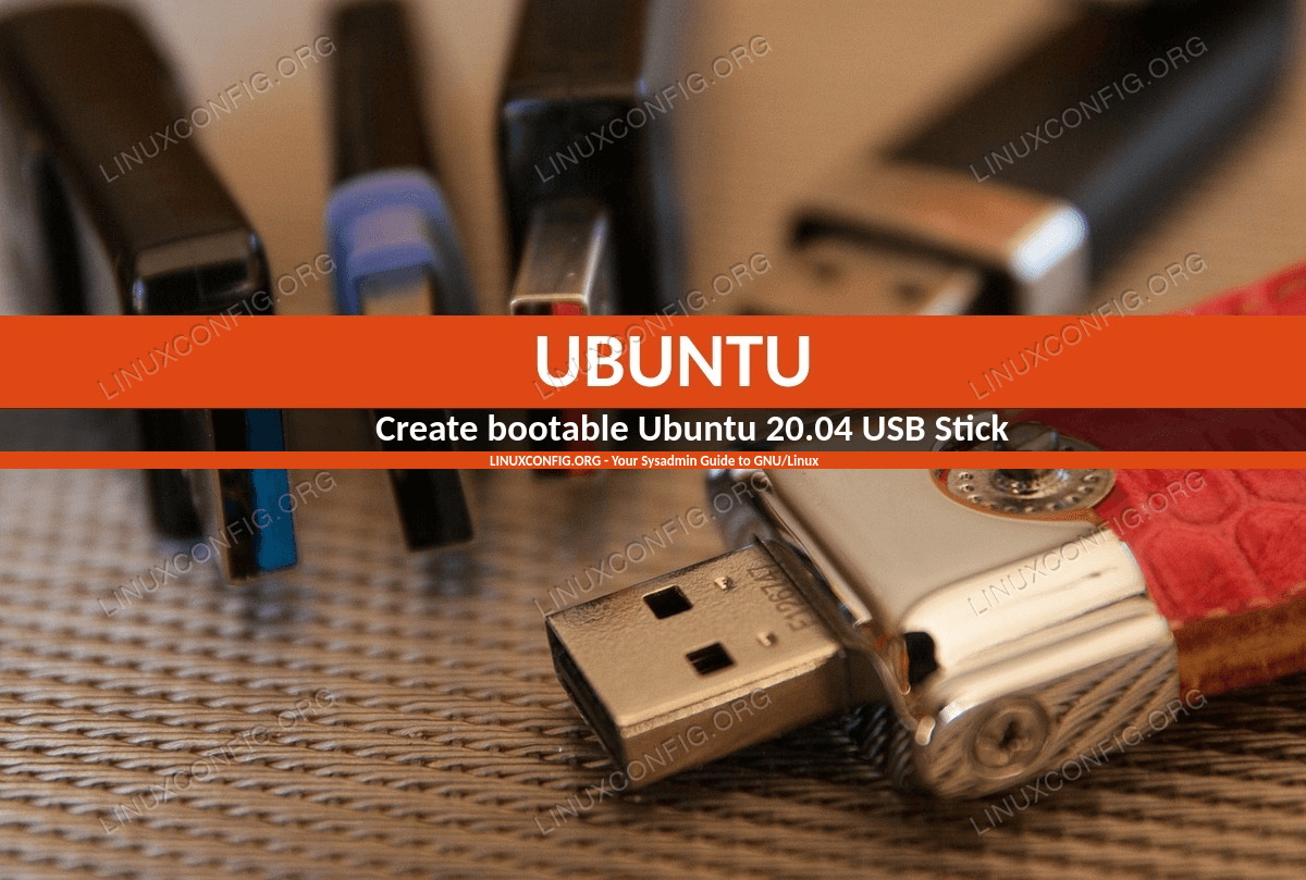 Create bootable Ubuntu 20.04 USB startup disk