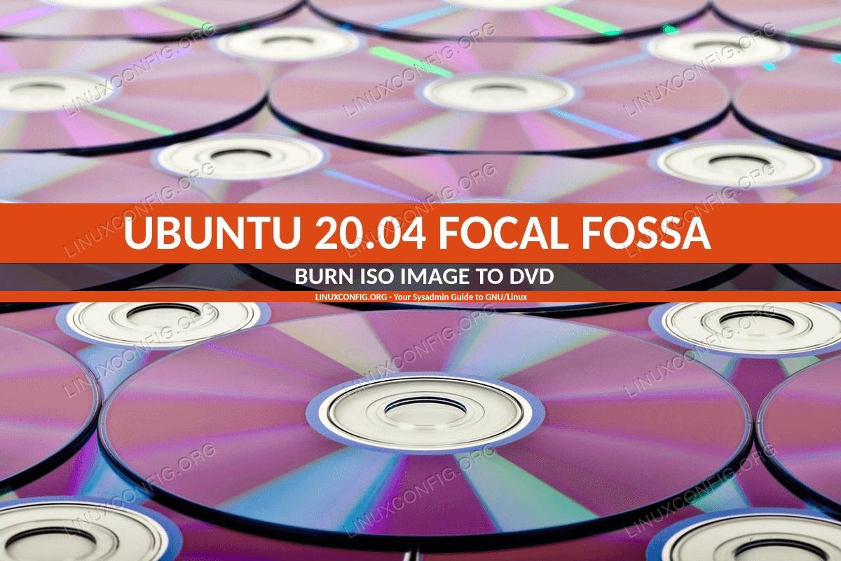 Ubuntu 20.04 Burn ISO to DVD