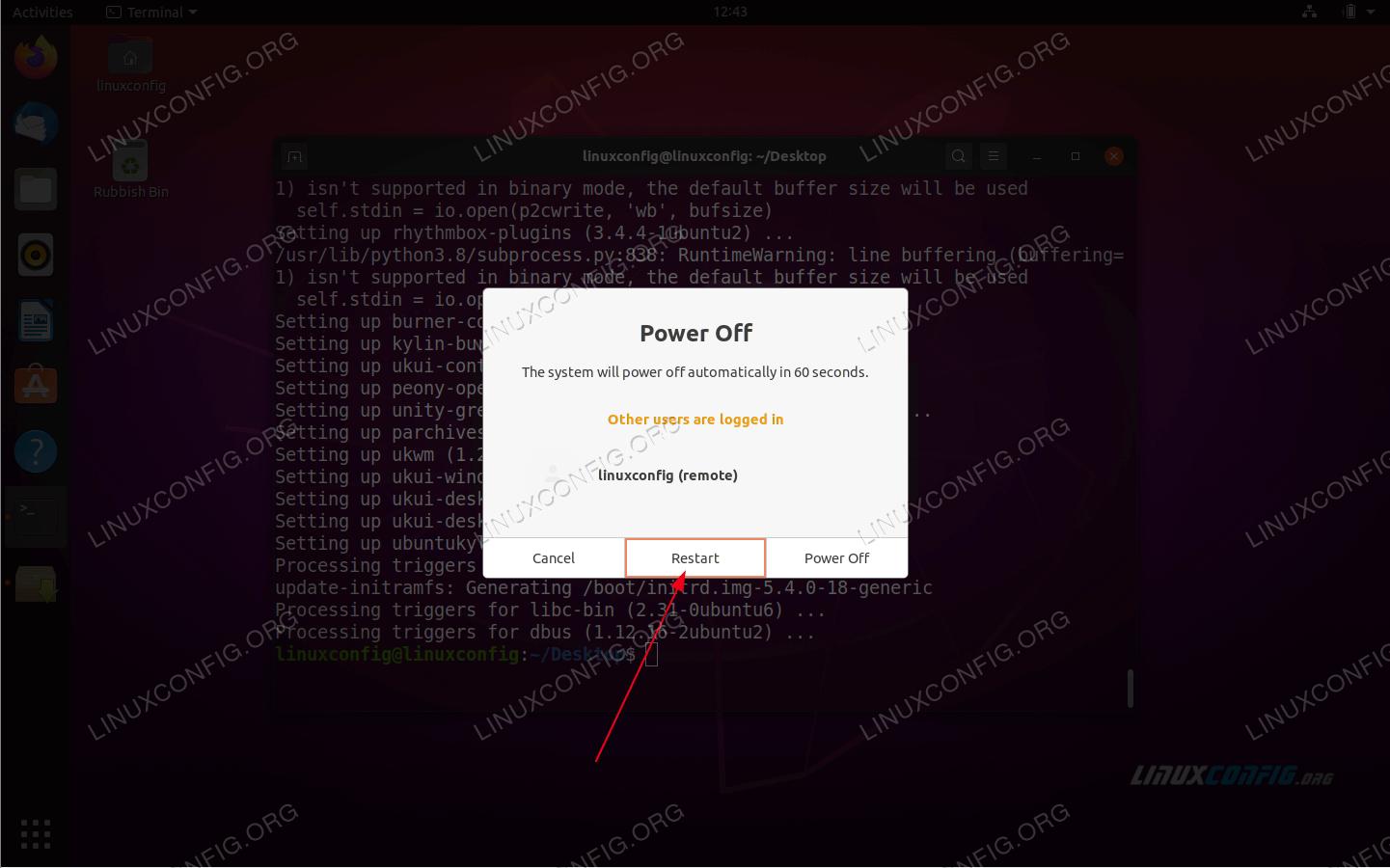 Once the Kylin Desktop Installation is complete, restart your system