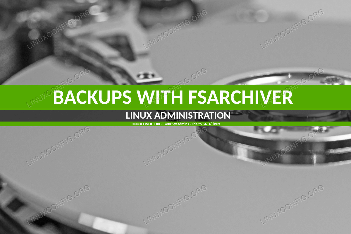 How to Create Backups with Fsarchiver on Linux