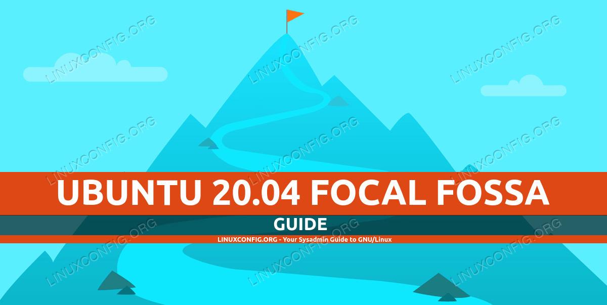 Ubuntu 20.04 Guide