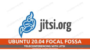 Easy teleconferencing with Jitsi on Ubuntu 20.04 Linux Desktop