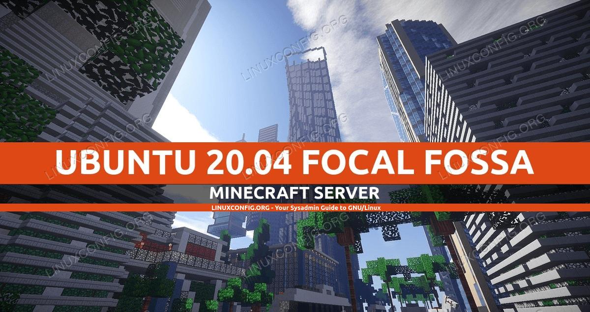 Ubuntu 20.04 Minecraft Server Setup