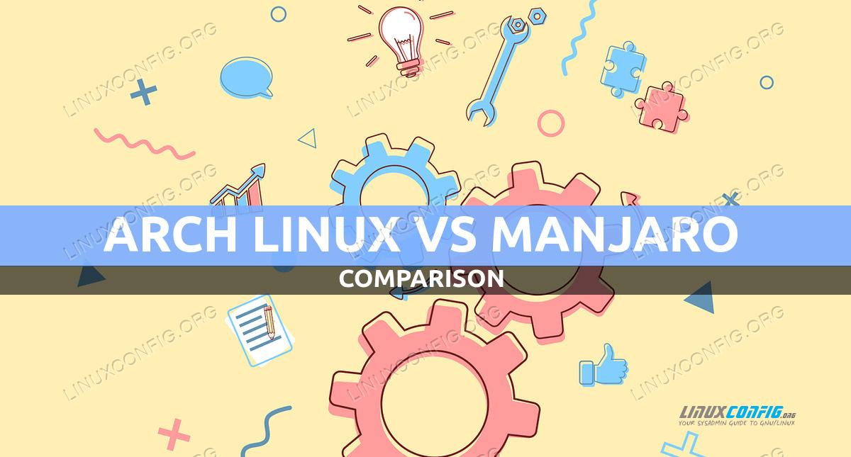 Manjaro Linux vs Arch Linux