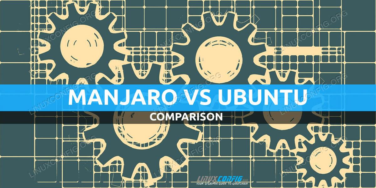 Manjaro Linux vs Ubuntu