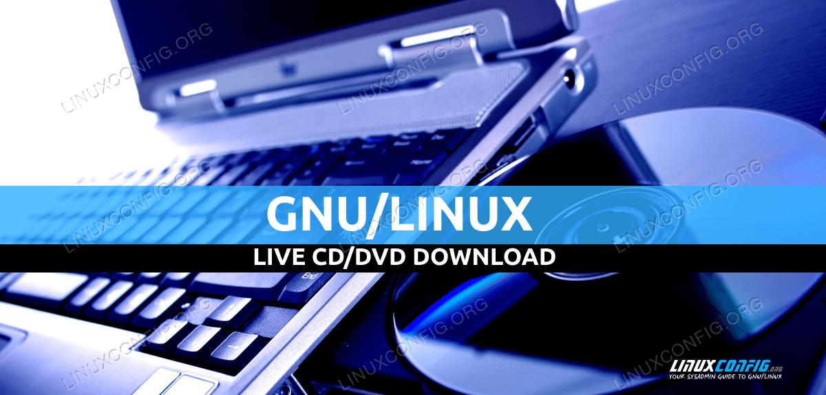 Live CD/DVD Linux Download
