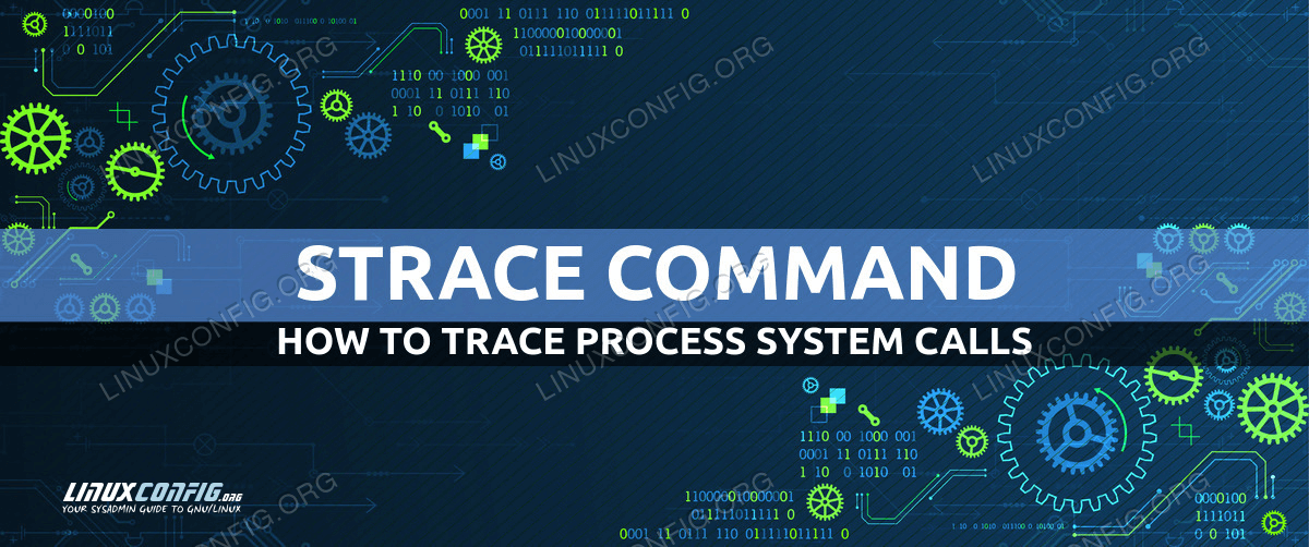 How to trace system calls made by a process with strace on Linux