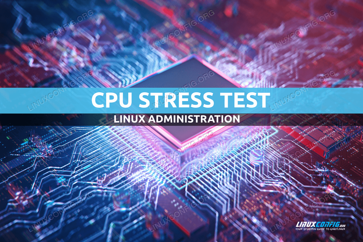 How to stress test your CPU on Linux