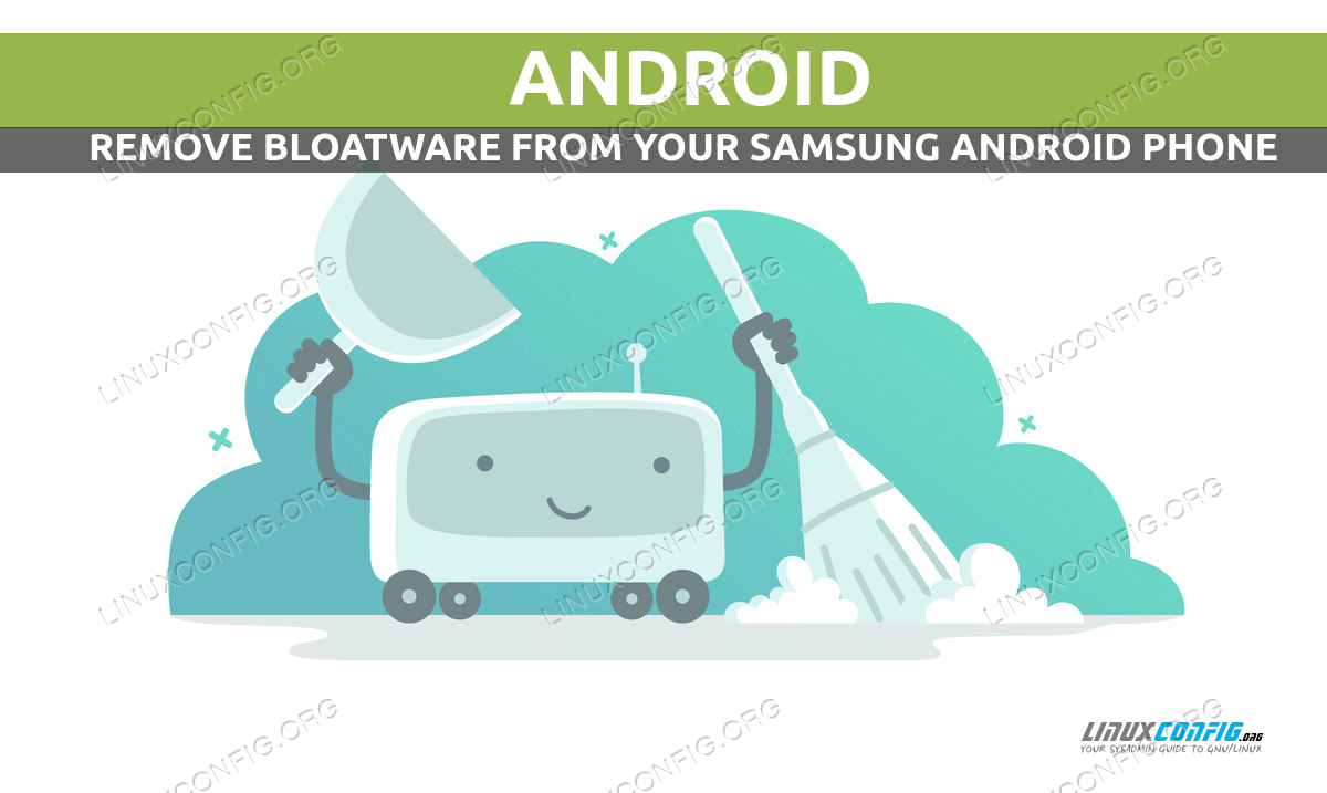How to Remove Bloatware From Your Samsung Android Mobile Phone