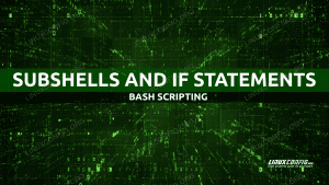 How to Use Bash Subshells Inside if Statements