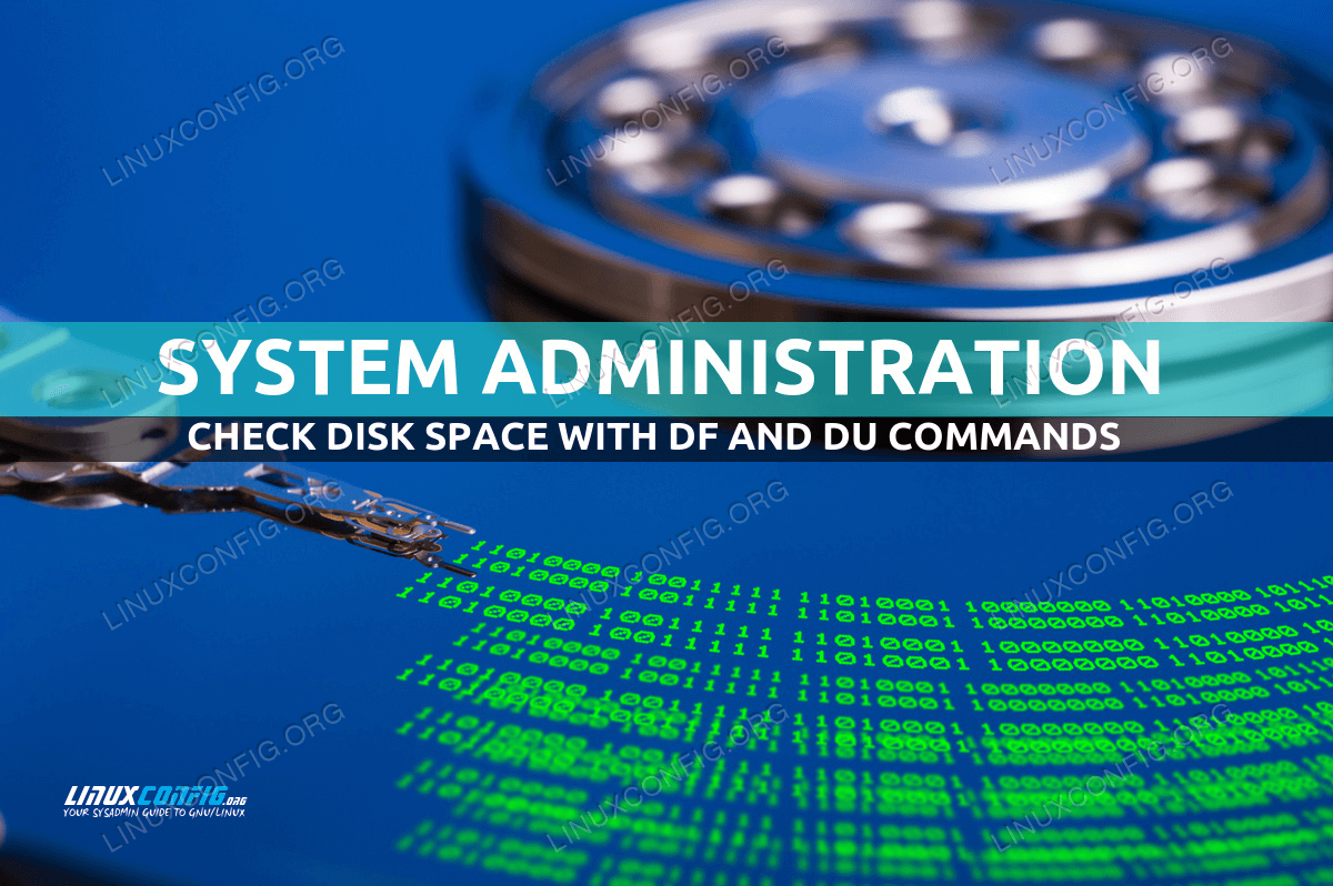 How to check disk space with df and du on Linux