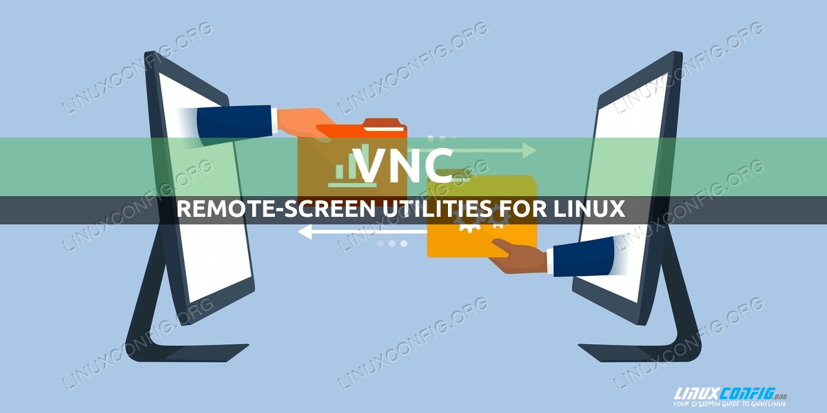 VNC Remote-Screen Utilities for Linux