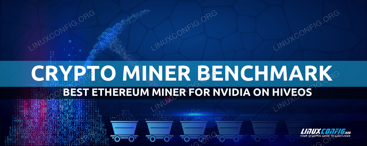 HiveOS Best Ethereum Miner for NVIDIA