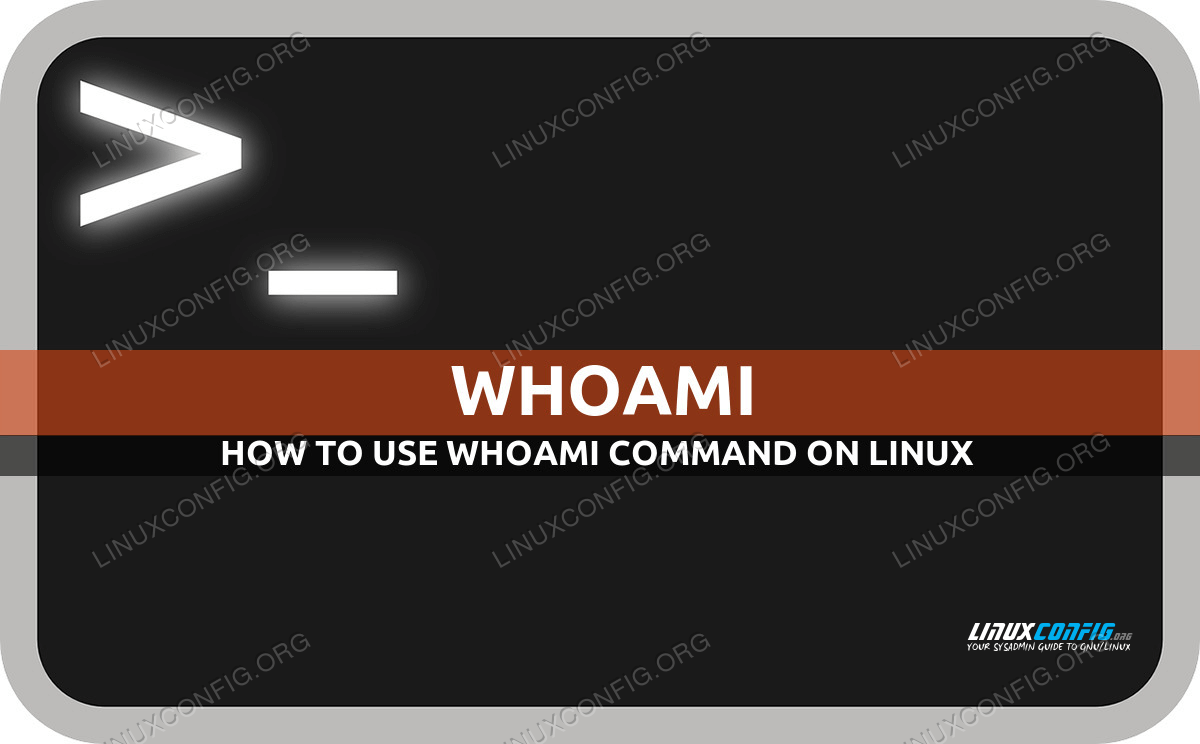How to use whoami Linux command