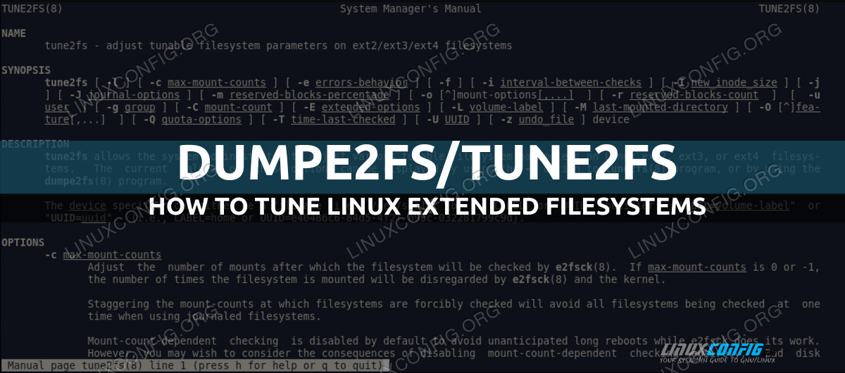 How to get information and adjust ext filesystems parameters using dumpe2fs and tune2fs