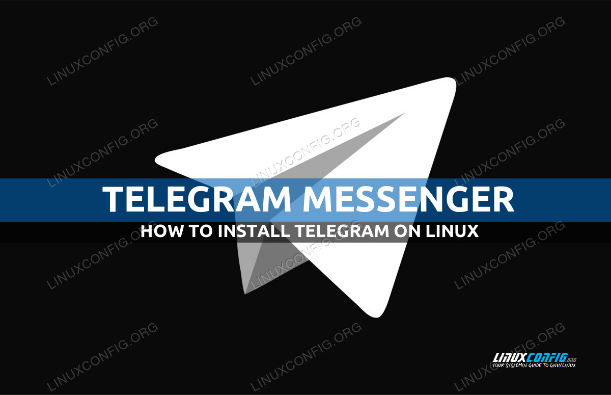 How to install Telegram on Linux